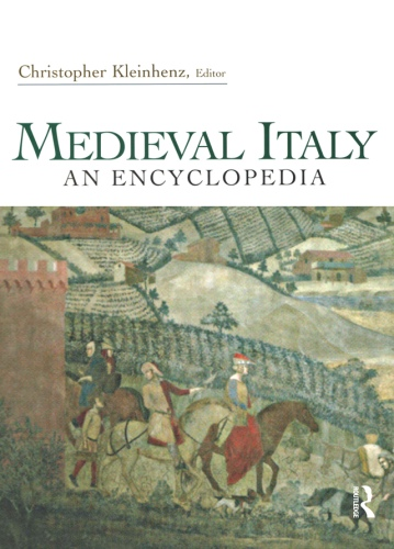 1) Medieval Italy: An Encyclopedia – Christopher