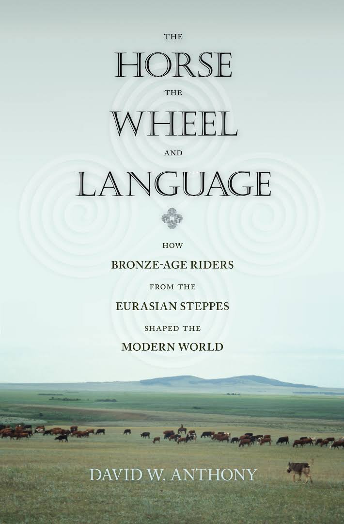 The Horse, The Wheel, And Language: How