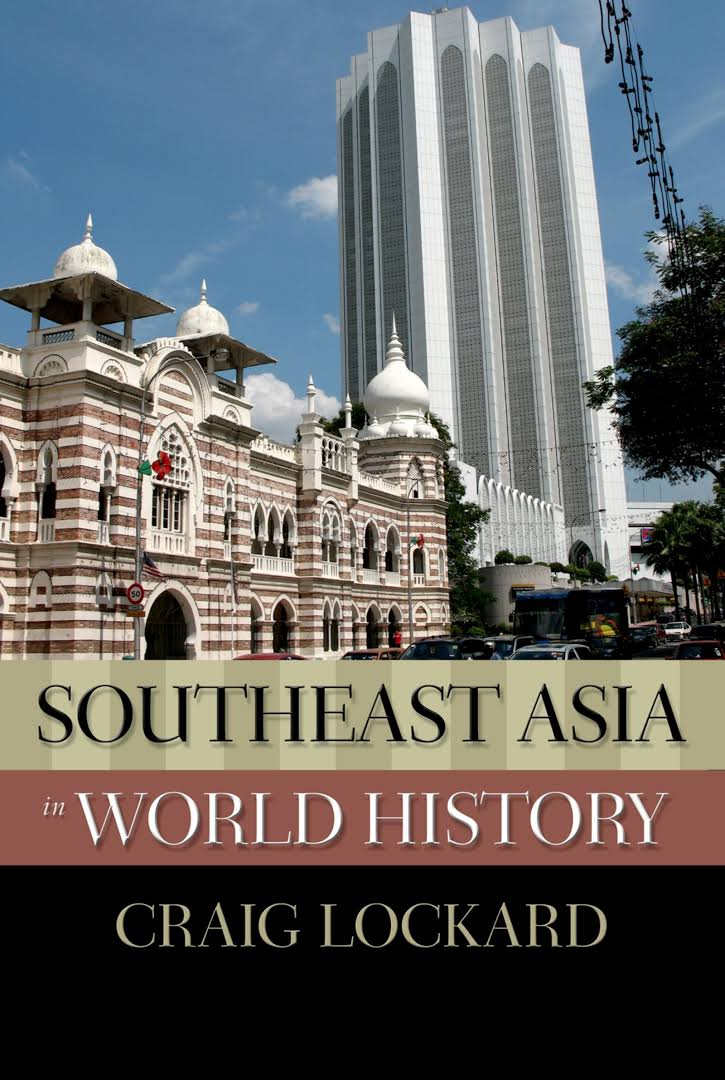 Southeast Asia In World History –