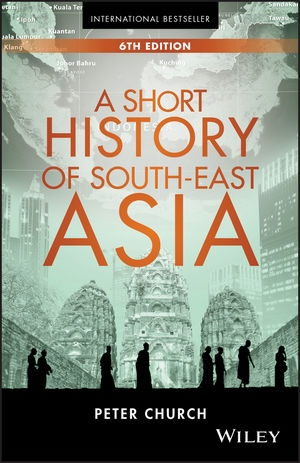 A Short History Of South-East Asia, 6th