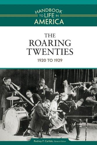 1) The Roaring Twenties: 1920 To 1929