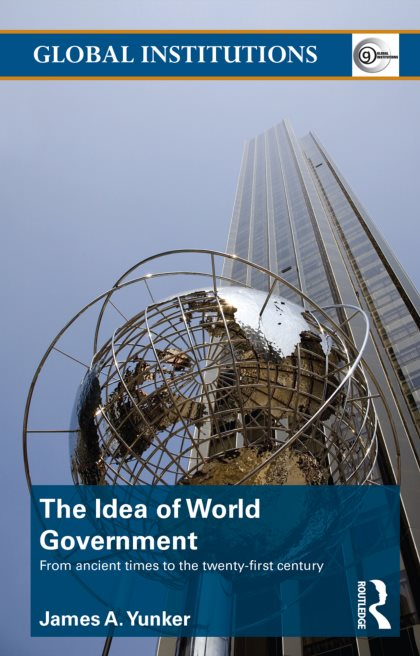 1) The Idea Of World Government: From