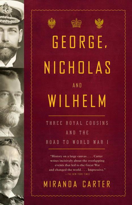 1) George, Nicholas And Wilhelm: Three Royal