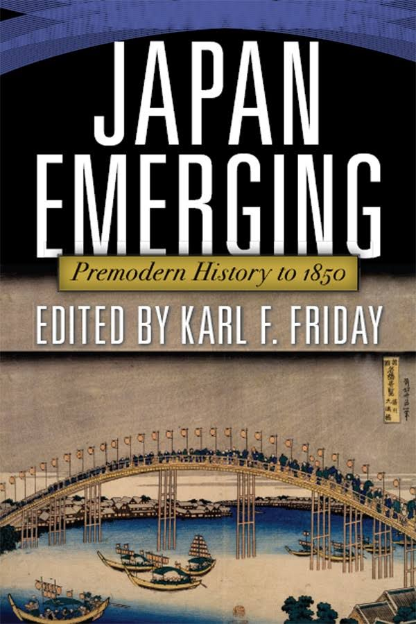 1) Japan Emerging: Premodern History To 1850