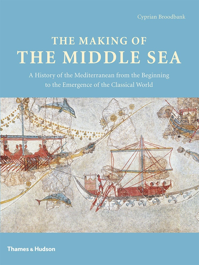 1) The Making Of The Middle Sea: