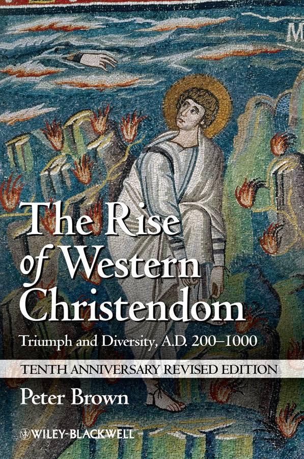1) The Rise Of Western Christendom: Triumph