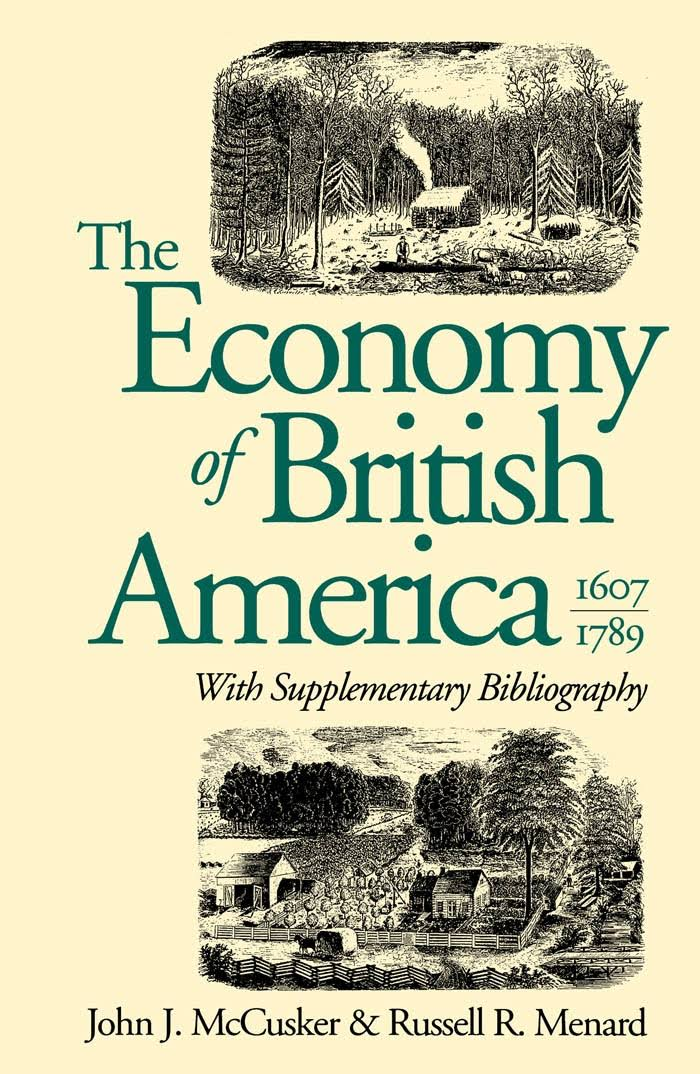 1) The Economy Of British America, 1607-1789