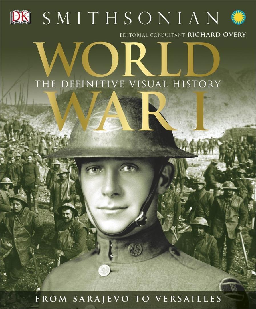 1) World War I: The Definitive Visual