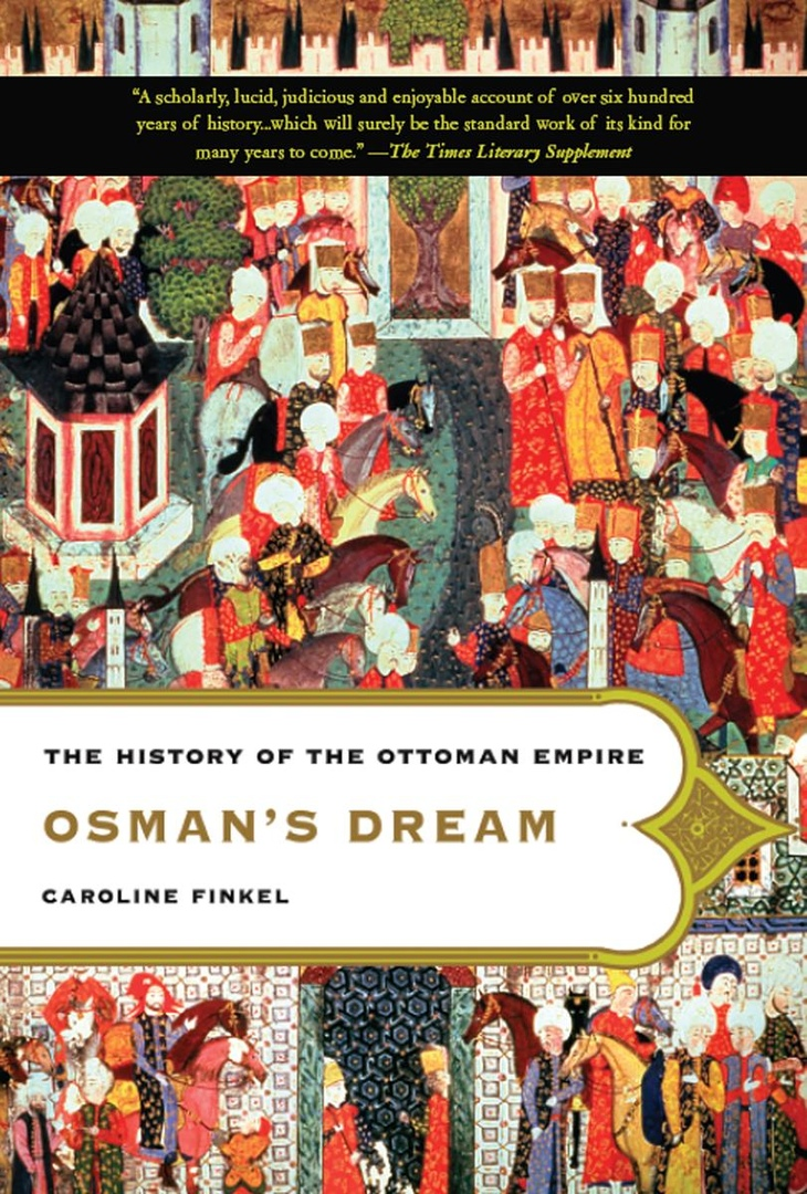 Osman's Dream: The History Of The