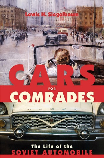 1) Cars For Comrades: The Life Of