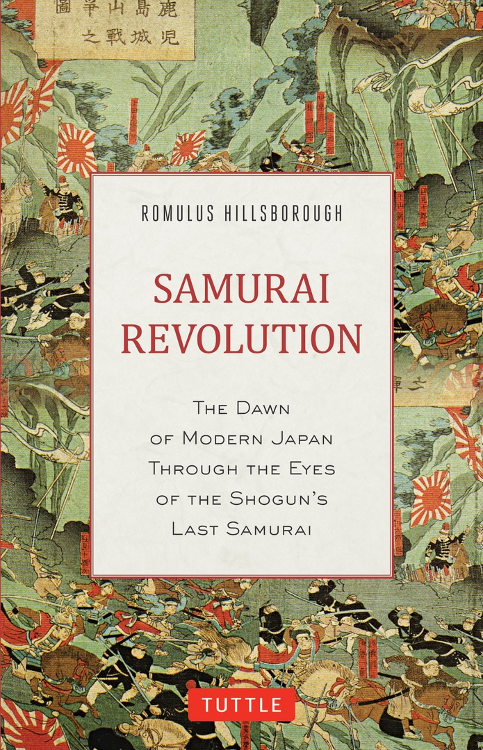 Samurai Revolution: The Dawn Of Modern Japan