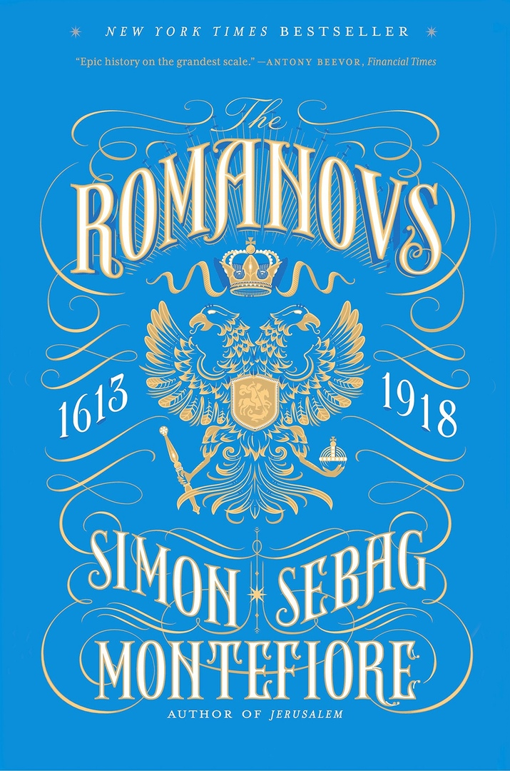 1) The Romanovs: 1613-1918 – Simon Sebag