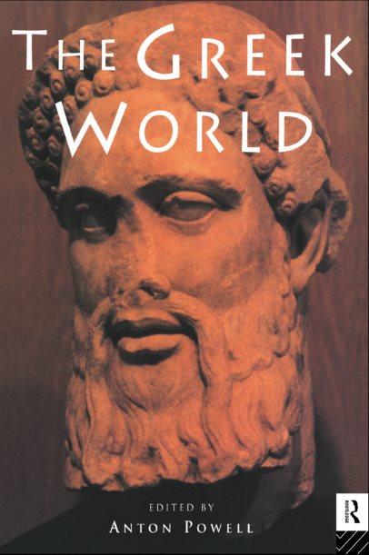 The Greek World – Anton Powell (Editor)
