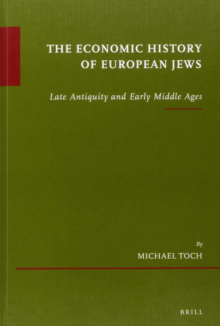 The Economic History Of European Jews: Late