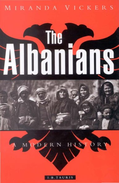 The Albanians: A Modern History –