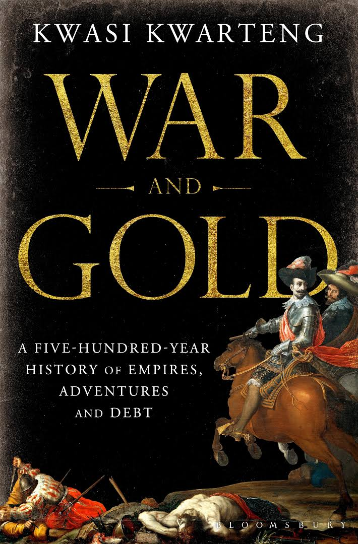 1) War And Gold: A Five-Hundred-Year History