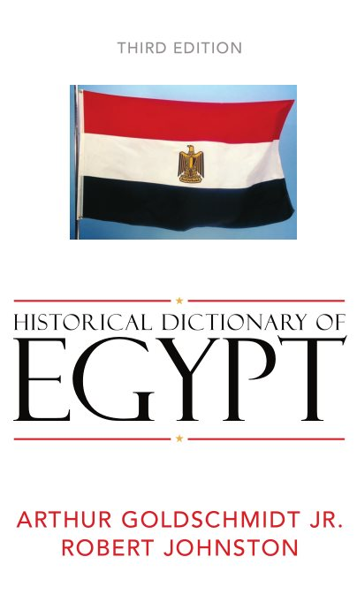 Historical Dictionary Of Egypt (3rd Ed)