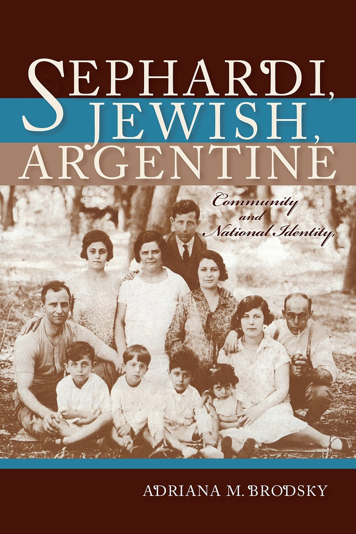 1) Sephardi, Jewish, Argentine: Community And National