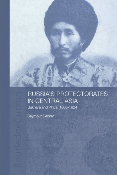 1) Russia's Protectorates In Central Asia: Bukhara