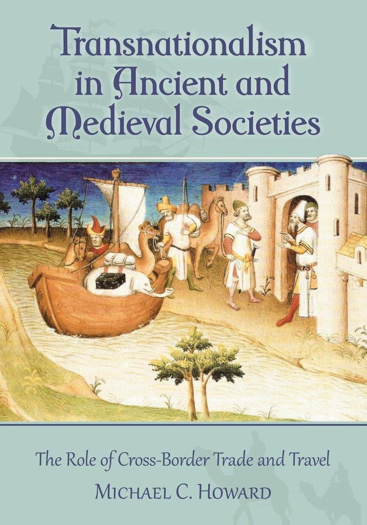 1) Transnationalism In Ancient And Medieval Societies