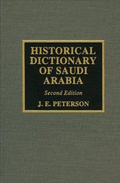 1) Historical Dictionary Of Saudi Arabia (2nd