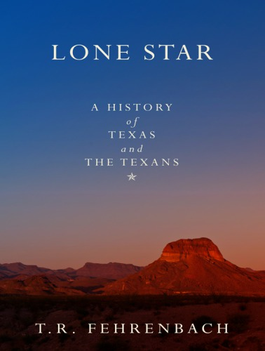 1) Lone Star: A History Of Texas