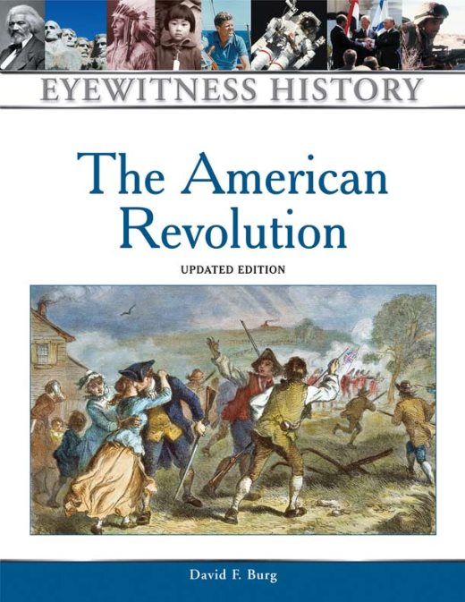1) The American Revolution (Eyewitness History Series)