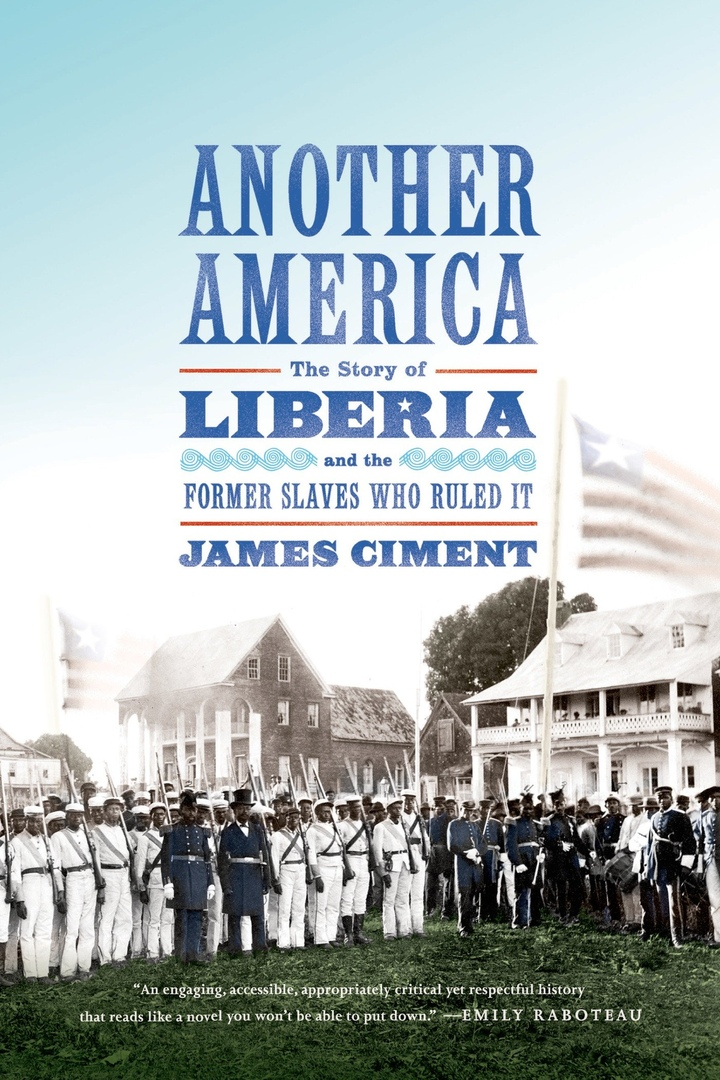 Another America: The Story Of Liberia And