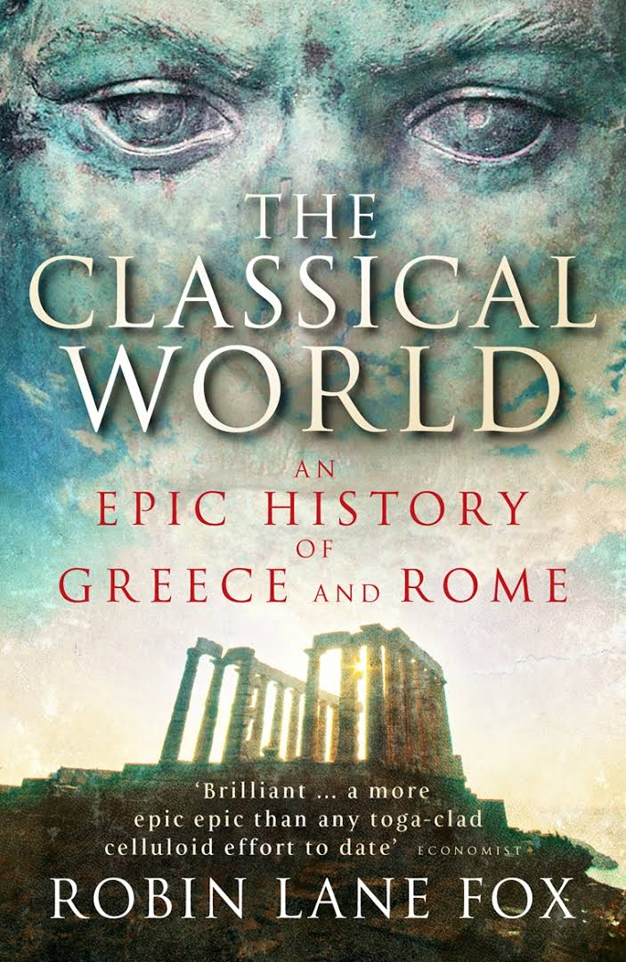 1) The Classical World: An Epic History