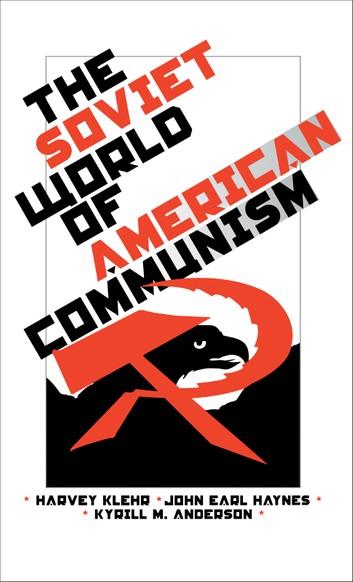 1) The Soviet World Of American Communism