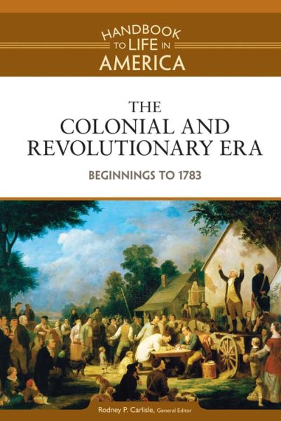 1) The Colonial And Revolutionary Era: Beginnings