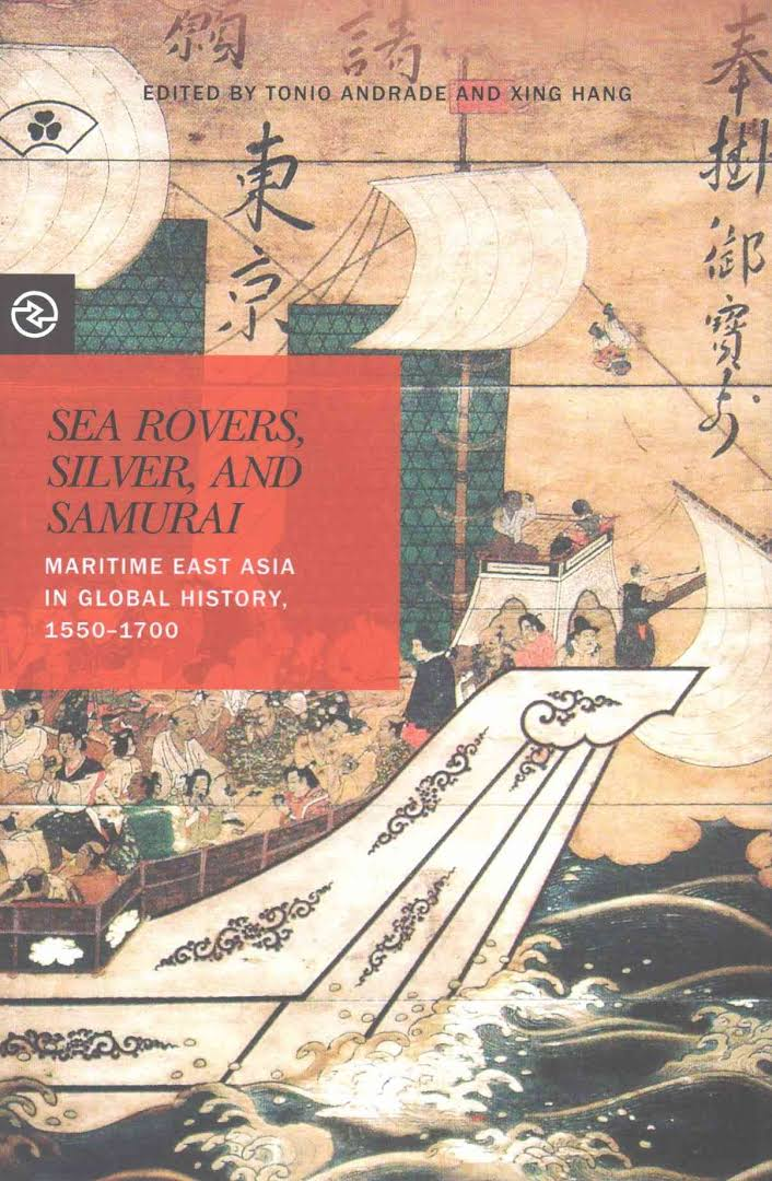 Sea Rovers, Silver, And Samurai: Maritime East