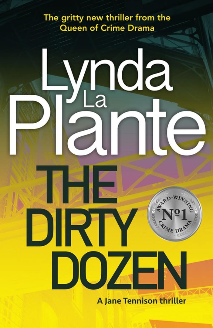 Lynda La Plante – The Dirty Dozen