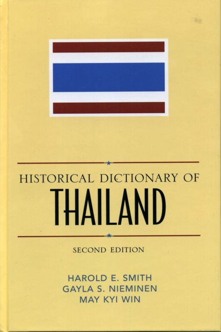 1) Historical Dictionary Of Thailand – Gerald