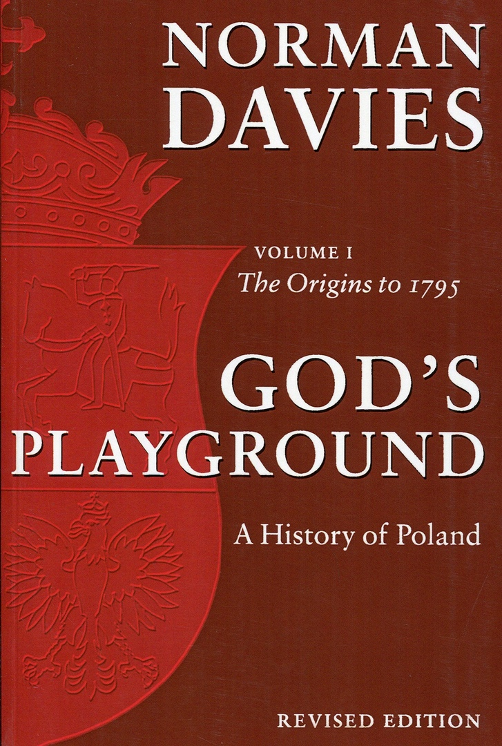1) God's Playground: A History Of Poland,