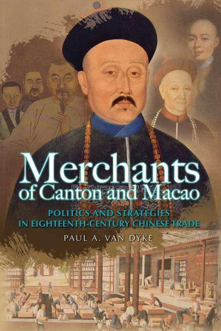 1) Merchants Of Canton And Macao: Politics