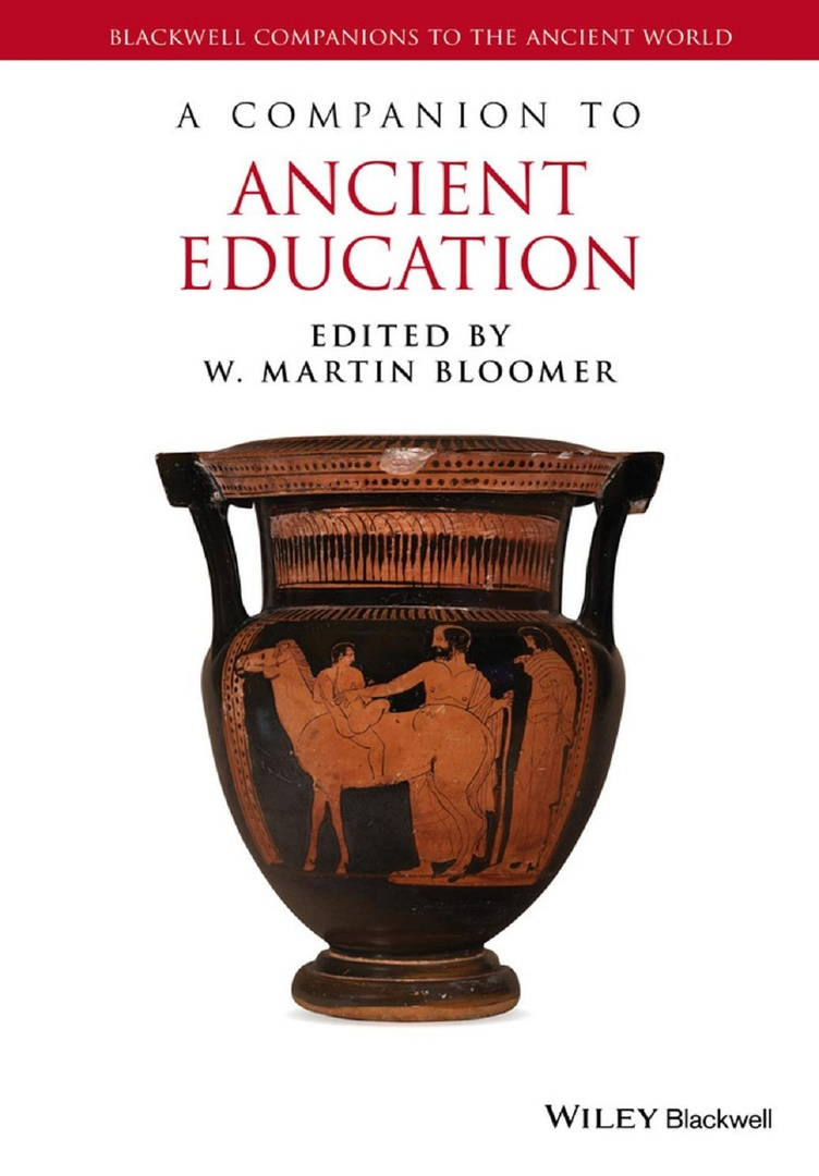 A Companion To Ancient Education – W.