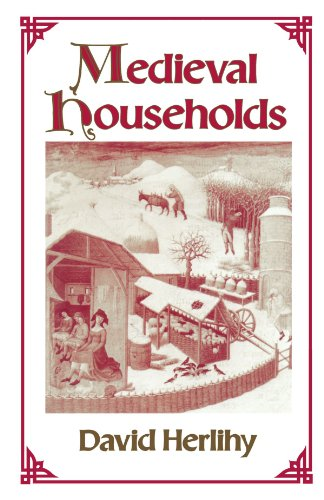 1) Medieval Households – David Herlihy Harvard