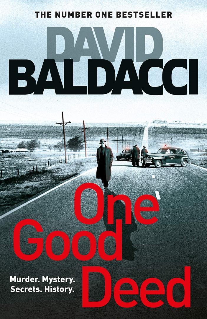 David Baldacci – One Good Deed Genre: