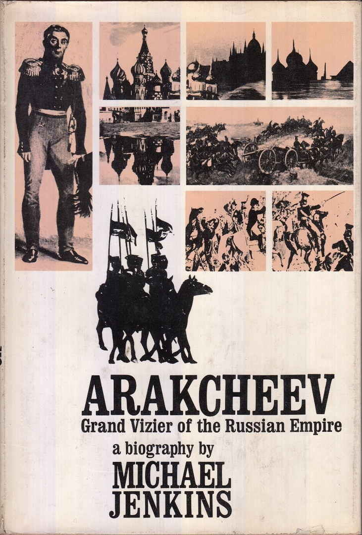1) Arakcheev: Grand Vizier Of The Russian