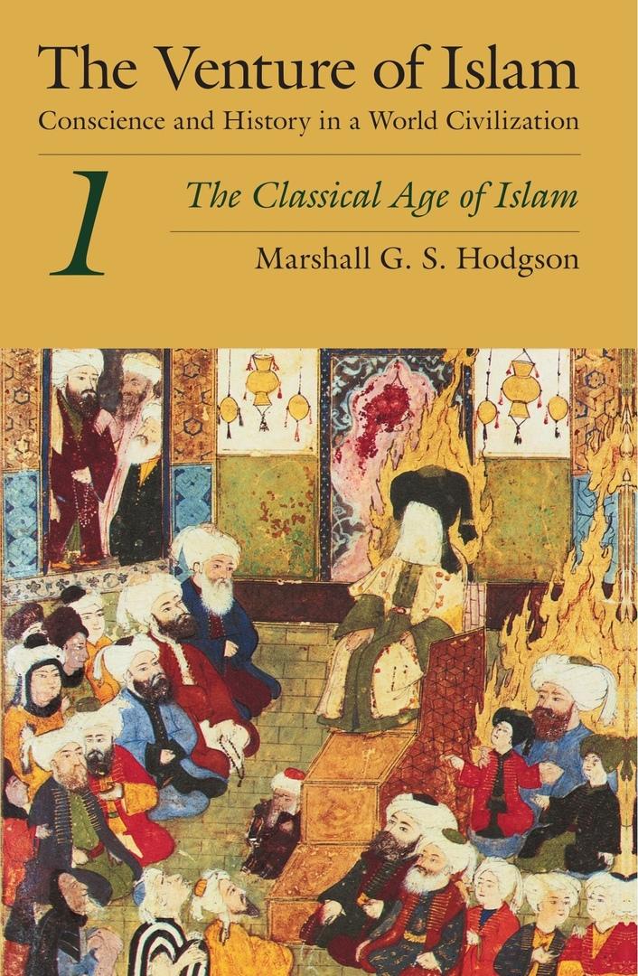 1) The Venture Of Islam (Vol. 1):