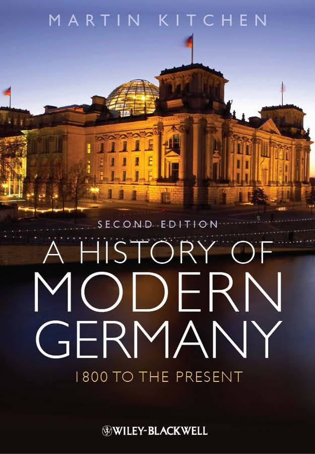 1) A History Of Modern Germany: 1800