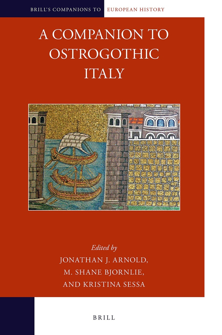 A Companion To Ostrogothic Italy –