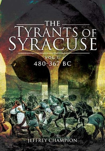 1) The Tyrants Of Syracuse: War In