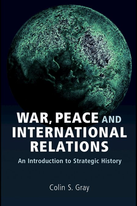 War, Peace, And International Relations: An Introduction