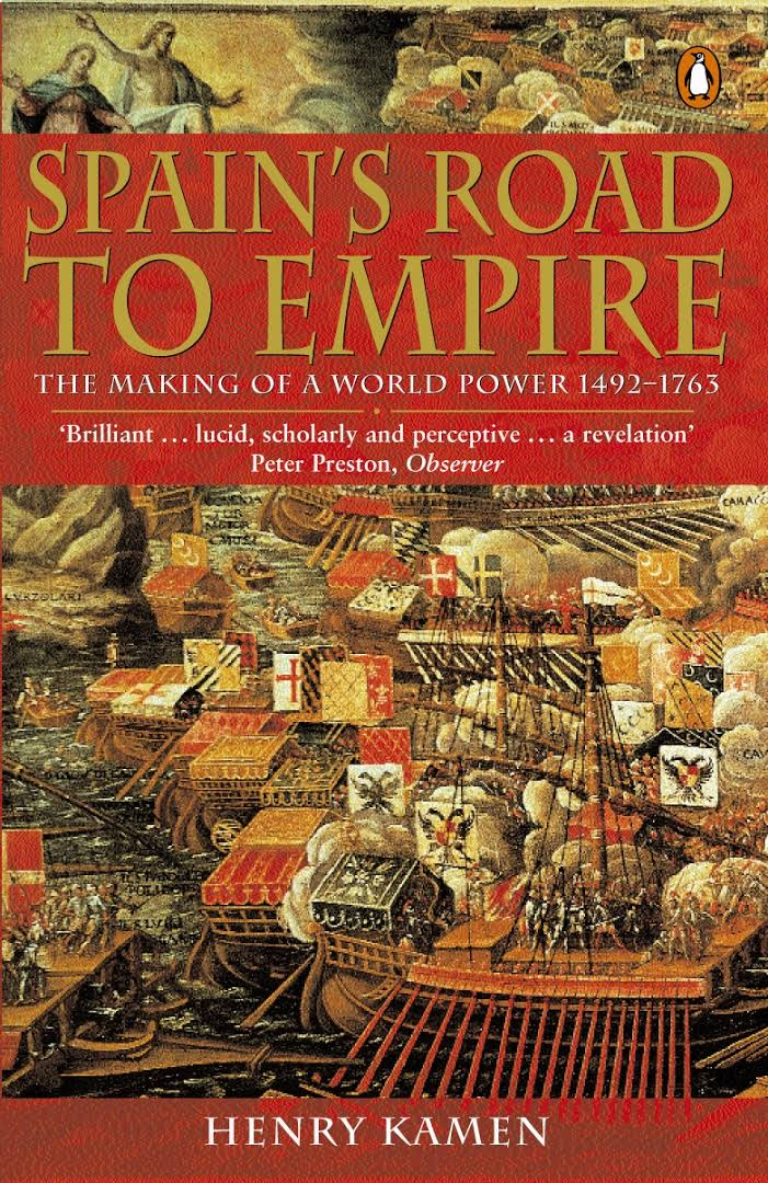 1) Spain's Road To Empire: The Making