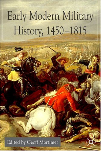 Early Modern Military History, 1450-1815 – Geoff