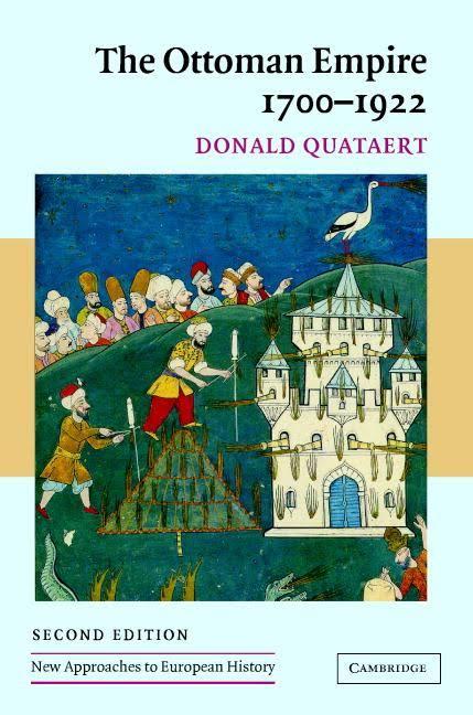 1) The Ottoman Empire, 1700-1922 – Donald