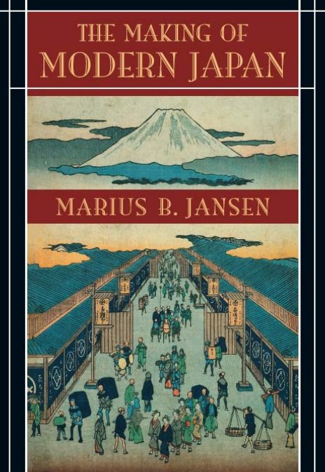 The Making Of Modern Japan –