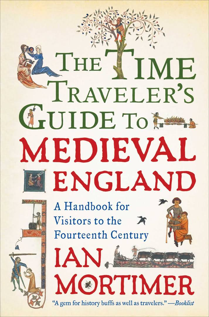1) The Time Traveler's Guide To Medieval